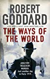 The Ways of the World: Paris, 1919-The Battle for Peace Begins... (The Wide World)