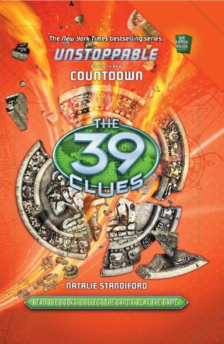 The 39 Clues: Unstoppable Book 3: Countdown (39 Clues Collection compare prices)