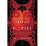 The Blood of Flowers: A Novel ~ Anita Amirrezvani