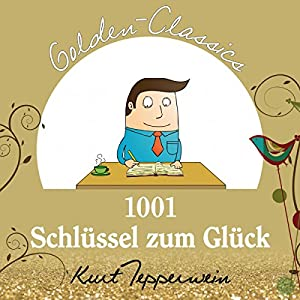1001 Schlüssel zum Glück (Golden Classics) Hörspiel