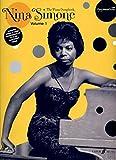 Nina Simone Piano Songbook: v. 1: (Piano/ Vocal/ Guitar) (Piano Vocal)