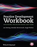 img - for Practice Development Workbook for Nursing, Health and Social Care Teams by Jan Dewing (2014-06-03) book / textbook / text book