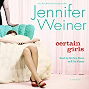 Certain Girls | [Jennifer Weiner]