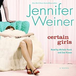 Certain Girls | [Jennifer Weiner]