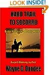 Hard Trail to Socorro (Bodie Kendrick...