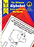 The Ultimate Alphabet Games and Puzzles Workbook