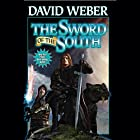 The Sword of the South Audiobook by David Weber Narrated by Nick Sullivan