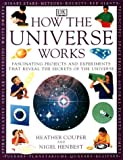 How the Universe Works (How it works) (0751308366) by Couper, Heather