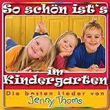 echange, troc Jenny Thoms - So schön ist's im Kindergarten: Die besten Lieder von Jenny Thoms (Livre en allemand)