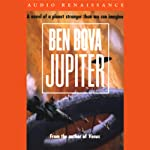 Jupiter (       UNABRIDGED) by Ben Bova Narrated by Christian Noble, David Warner