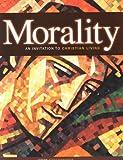 Morality: An Invitation to Christian Living