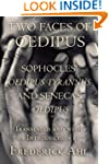 Two Faces of Oedipus: Sophocles' Oedi...