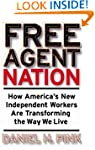 Free Agent Nation: How America's New...