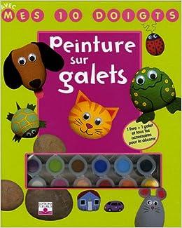 peinture sur galets: 9782215078012: Amazon.com: Books