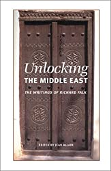 Unlocking the Middle East: The Writings of Richard Falk