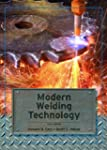 Modern Welding Technology (6th Edition)