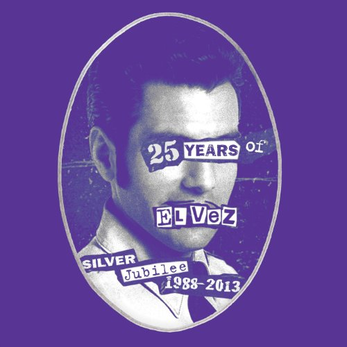 El Vez - God Save the King: 25 Years of El Vez
