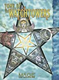 Mage Tome of Watchtowers (158846427X) by Blackwelder, Kraig