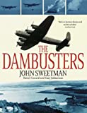 The Dambusters (0316732850) by Sweetman, John