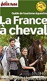 Petit Futé La France à cheval