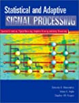 Statistical and Adaptive Signal Proce...