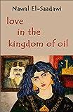 Love in the Kingdom Of Oil (0863563376) by El Saadawi, Nawal