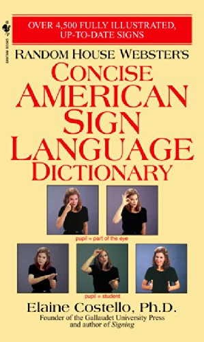 Random House Webster's Concise American Sign Language...