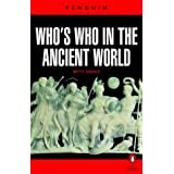 Who's Who in the Ancient World (Penguin Reference Books)by Betty Radice