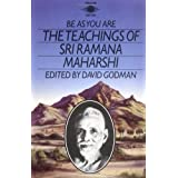 Be As You Are: The Teachings of Sri Ramana Maharshi (Arkana)by David Godman