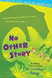 No Other Story (Whole Nother Story Series Book 3)