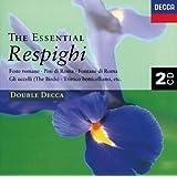 The Essential Respighi (2 CDs)