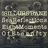 Sea Reflections/Eight Moments of Eternity