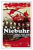 Moral Man and Immoral Society (Continuum Impacts) (0826477143) by Niebuhr, Reinhold