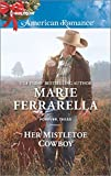 img - for Her Mistletoe Cowboy (Forever, Texas) book / textbook / text book
