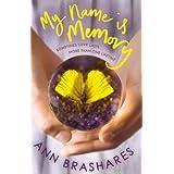 My Name is Memoryby Ann Brashares