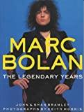 img - for Marc Bolan: The Legendary Years book / textbook / text book