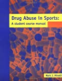 img - for Drug Abuse In Sports: A Student Course Manual book / textbook / text book