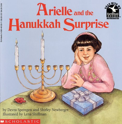 Arielle and the Hanukkah Surprise (Read With Me), DEVRA NEWBERGER SPEREGEN, SHIRLEY NEWBERGER
