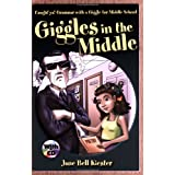 Giggles in the Middle: Caught'ya! Grammar with a Giggle for Middle School (Caught'ya! Grammar with a Giggle) (Caught'ya! Grammar with a Giggle) (Maupin House) ~ Jane Bell Kiester