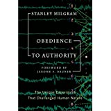 Obedience to Authority (Perennial Classics) ~ Stanley Milgram
