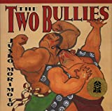 The Two Bullies (0517800616) by Morimoto, Junko