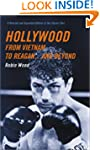 Hollywood from Vietnam to Reagan... A...