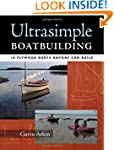 Ultrasimple Boat Building: 18 Plywood...