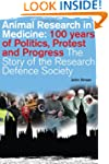 Animal Research in Medicine: 100 Year...
