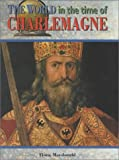 img - for World Time of Charlemagne (World in the Time Of...(Chelsea House)) book / textbook / text book