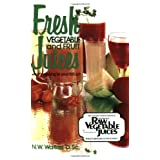 Fresh Vegetable and Fruit Juices ~ Norman Wardhaugh Walker