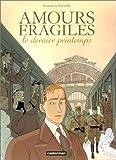 """Afficher """"Amours fragiles n° 1 Le Dernier printemps"""""""
