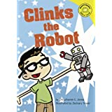 Clinks the Robot (Read-It! Readers)