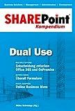SharePoint Kompendium - Bd. 5: Dual Use