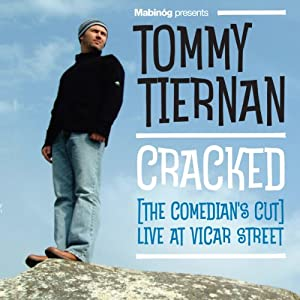 Cracked: The Comedian's Cut: Live at Vicar Street | [Tommy Tiernan]